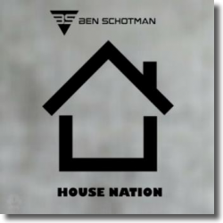 Cover: Ben Schotman - House Nation