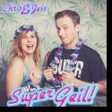 Cover:  Chris & Jess - Super Geil!