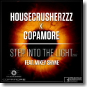 Cover: Housecrusherzzz & Copamore feat. Mikey Shyne - Step Into The Light 2K18