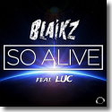Cover:  Blaikz feat. Luc - So Alive