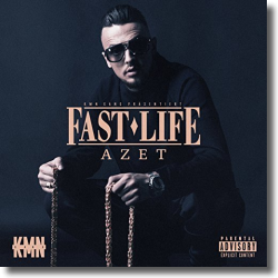 Cover: Azet - Fast Life