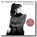 Cover: Anna Depenbusch - Das Alphabet der Anna Depenbusch in schwarz-weiß