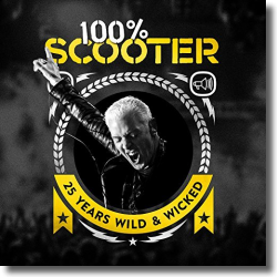 Cover: Scooter - 100% Scooter (25 Years Wild & Wicked)