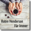 Cover:  Robin Henderson - Für immer