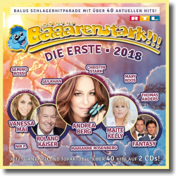 Cover: Bääärenstark!!! 2018 - Die Erste - Various Artists