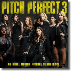 Cover: Pitch Perfect 3 - Original Soundtrack