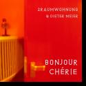 Cover: 2raumwohnung & Dieter Meier - Bonjour Cherie