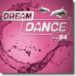 Cover: Dream Dance Vol. 84 - Various Artists