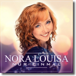 Cover: Nora Louisa - Nur einmal