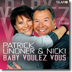 Cover: Nicki & Patrick Lindner - Baby Voulez Vous