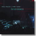 Cover:  Robin Schaller &‎ Roman Leykam - Interferences
