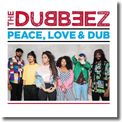 Cover: The Dubbeez - Peace, Love & Dub