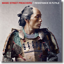 Cover: Manic Street Preachers - Resistance Is Futile