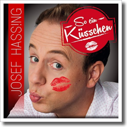 Cover: Josef Hassing - So ein Küsschen
