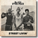 Cover: The Black Eyed Peas - Street Livin'