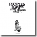 Cover:  Peoples Temper - Bomb Shelter Blues I