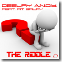 Cover:  DeeJay A.N.D.Y. feat. Pit Bailay - The Riddle