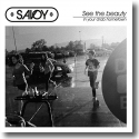 Cover:  Savoy - See The Beauty In Your Drab Hometown