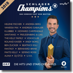 Cover: Schlager Champions 2018 – Das große Fest der Besten - Various Artists