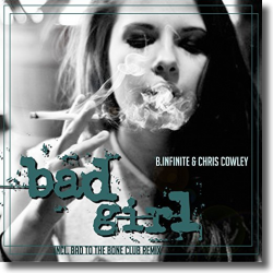 Cover: B.Infinite & Chris Cowley - Bad Girl