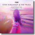 Cover:  Sven Kirchhof & The Trixx feat. Shandra Dixon - Follow Me