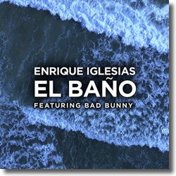 Cover: Enrique Iglesias feat. Bad Bunny - El Baño