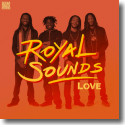 Cover:  Royal Sounds - Love