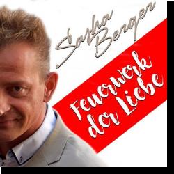 Cover: Sasha Berger - Feuerwerk der Liebe