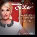 Cover: Linda Feller - Tausend bittersüße Tränen