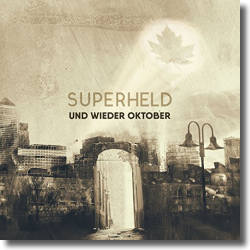 Cover: Und wieder Oktober - Superheld