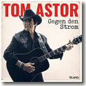 Cover:  Tom Astor - Gegen den Strom