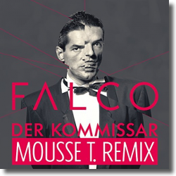 Cover: Falco - Der Kommissar (Mousse T. Remix)