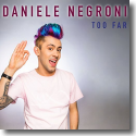 Cover:  Daniele Negroni - Too Far