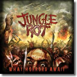 Cover: Jungle Rot - What Horrors Await