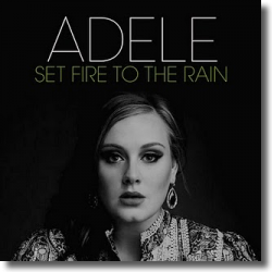 Cover: Adele - Set Fire To The Rain