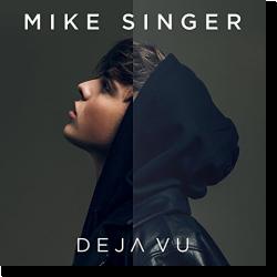 Cover: Mike Singer - Deja Vu