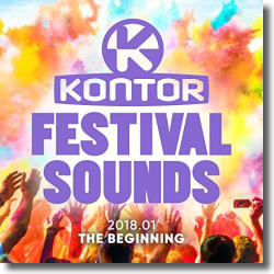 Cover: Kontor Festival Sounds 2018 - The Beginning - Various Artists