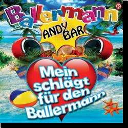 Cover: Andy Bar - Ballermann - Mein Herz schlägt für den Ballermann