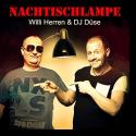 Cover:  Willi Herren & DJ Düse - Nachttischlampe