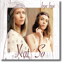 Cover: Kat'So - Bye Bye....Time for a Change