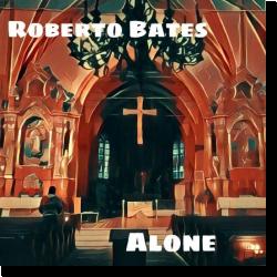 Cover: Roberto Bates & viola - Alone