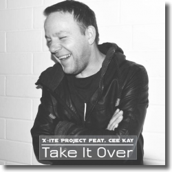 Cover: X-ite Project feat. CEE KAY - Take It Over