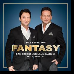 Cover: Fantasy - Das Beste von Fantasy - Das große Jubiläumsalbum - Mit allen Hits!