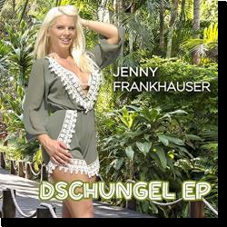 Cover: Jenny Frankhauser - Dschungel EP