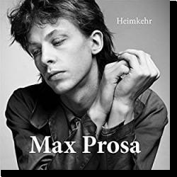 Cover: Max Prosa - Heimkehr
