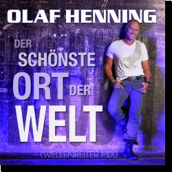 Cover: Olaf Henning - Schönste Ort der Welt