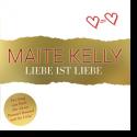 Cover: Maite Kelly - Liebe ist Liebe