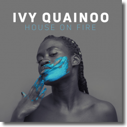 Cover: Ivy Quainoo - House On Fire