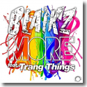 Blaikz feat. Trang Things - More