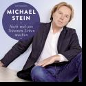 Cover:  Michael Stein - Noch Mal aus Träumen leben machen